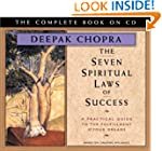 The Seven Spiritual Laws of Success:...