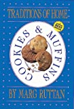 img - for Traditions of Home - Cookies & Muffins book / textbook / text book