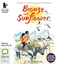 Bronze and Sunflower Audiobook by Cao Wenxuan Narrated by Ming-Zhu Hii