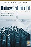 Homeward Bound: American Veterans Return from War (Praeger Security International)