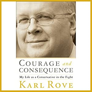 Courage and Consequence Audiobook