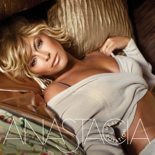 Anastacia - Heavy Rotation (Bonus Track Version) - Zortam Music