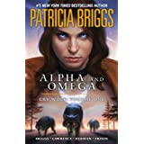 Alpha and Omega: Cry Wolf: Volume Onepar Patricia Briggs