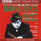 Ray Galton Hancock's Happy Christmas: Four Original BBC Radio Episodes (BBC Radio Collection)
