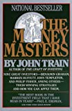 The Money Masters (0887306381) by Train, John