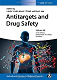 Antitargets and Drug Safety (Methods and Principles in Medicinal Chemistry)