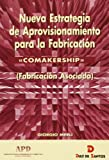img - for Comakership -Nueva Estrategia de Aprovisionamiento (Spanish Edition) book / textbook / text book