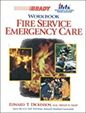 img - for Fire Service Emergency Care Workbook book / textbook / text book