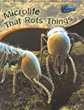 Product 1410918483 - Product title Microlife That Rots Things (Raintree Perspectives)