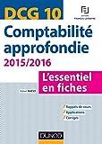 DCG 10 - Comptabilité approfondie 2015/2016 - 5e édition: L'essentiel en fiches