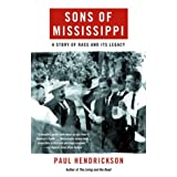 Sons of Mississippi: A Story of Race and Its Legacy (Vintage)by Paul Hendrickson