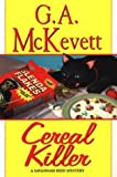 Cereal Killer: A Savannah Reid Mystery (Savannah Reid Mysteries) (0758204582) by McKevett, G. A.