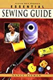 The Essential Sewing Guide (Sewing with Nancy)