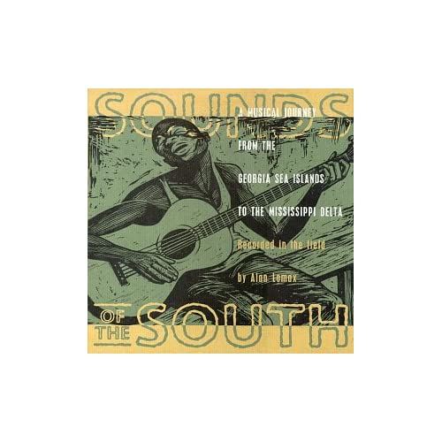 Sounds of the South - Alan Lomax