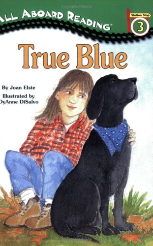 True Blue, JOAN ELSTE, DYANNE DISALVO-RYAN