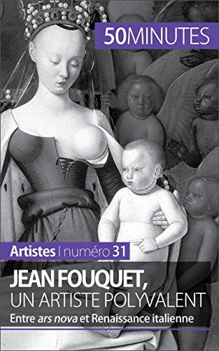 jean-fouquet-un-artiste-polyvalent-entre-ars-nova-et-renaissance-italienne-artistes-t-31
