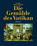Die Gemalde Des Vatikan (German Edition) (3777471208) by Pietrangeli, Carlo