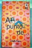 img - for A punto de-- book / textbook / text book