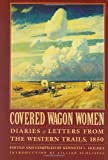 img - for Covered Wagon Women, Volume 2: Diaries and Letters from the Western Trails, 1850 (Coverd Wagon Women) book / textbook / text book