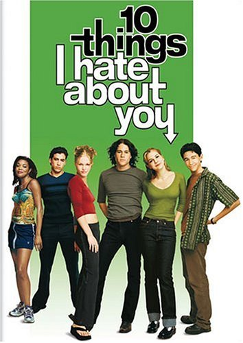 10 Things I Hate About You -