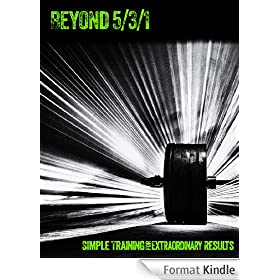 Beyond 5/3/1: Simple Training for Extraordinary Results (English Edition)