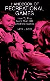 img - for By Neva Boyd Handbook of Recreational Games [Paperback] book / textbook / text book