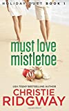 Must Love Mistletoe