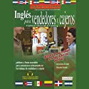 Ingles para Vendedores y Cajeros (Texto Completo) [English for Salespeople & Cashiers] (       UNABRIDGED) by Stacey Kammerman Narrated by Stacey Kammerman