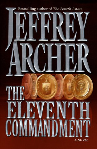 The Eleventh Commandment: A Novel, Archer, Jeffrey