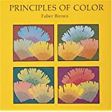 Principles of Color: A Review of Past Traditions and Modern Theories of Color Harmony