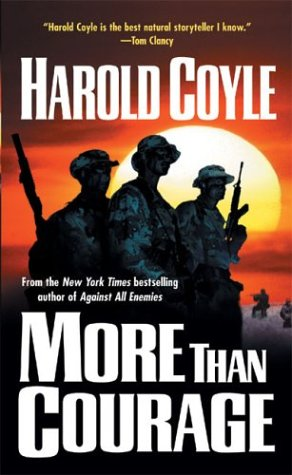 More Than Courage, HAROLD COYLE