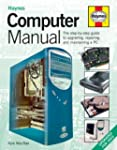 The Computer Manual: The Step-by-step...