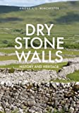 img - for Dry Stone Walls: History and Heritage book / textbook / text book