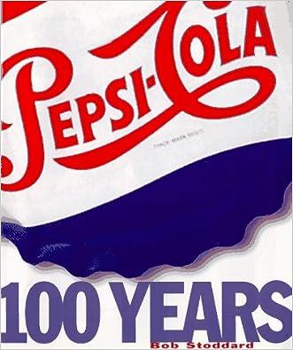 Pepsi : 100 Years.