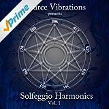 Solfeggio Harmonics, Vol. 1