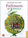 img - for Palinuro de M xico (Letras Mexicanas) (Spanish Edition) book / textbook / text book