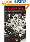 Quarantine!: East European Jewish Immigrants and the New York City Epidemics of 1892