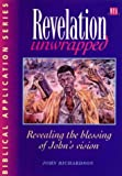 Revelation Unwrapped: Commentary on Revelation