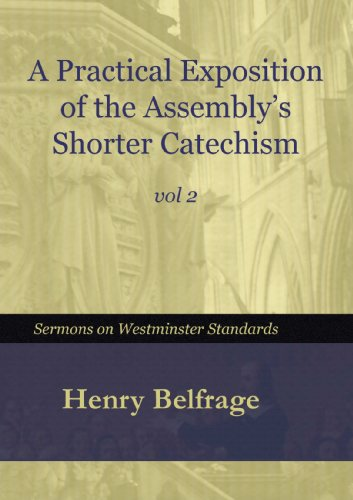 A Practical Exposition For The Assembly'S Shorter Catechism - Vol 2 front-1086597