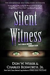 Silent Witness: The Karla Brown Murder Case