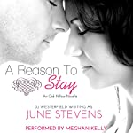 A Reason to Stay: Oak Hollow, Book 1 | June Stevens,DJ Westerfield