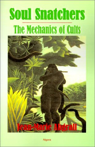 Soul Snatchers: The Mechanics Of Cults