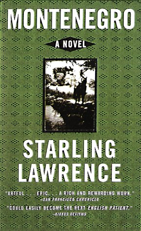 Montenegro: A Novel, Starling Lawrence