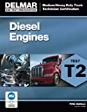 img - for ASE Test Preparation - T2 Diesel Engines (Ase Test Preparation: Medium-Heavy Truck Certification Series) book / textbook / text book