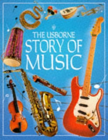 The Usborne Story of Music (Fine Art Series)