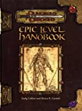 Epic Level Handbook (Dungeons & Dragons Accessories)(Andy Collins/R. Cordell Bruce)