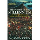 The Pursuit Of The Millennium: Revolutionary Millenarians and Mystical Anarchists of the Middle Agesby Norman Cohn