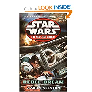Rebel Dream: Enemy Lines I (Star Wars: The New Jedi Order #11) by Aaron Allston