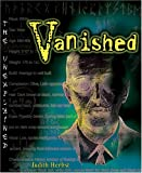 img - for Vanished (Unexplained (Learner Paperback)) book / textbook / text book