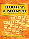 img - for Book in a Month: Fool Proof System for Writing a Novel in 30 Days: The Fool-Proof System for Writing a Novel in 30 Days by Victoria Lynn Schmidt (26-Dec-2007) Spiral-bound book / textbook / text book